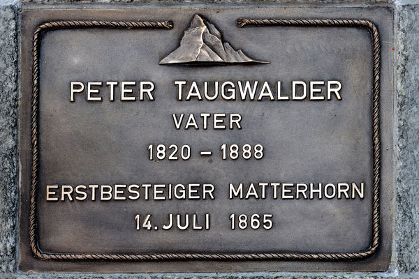 The bronze marker at the beginning of the Walk of Climb reminds one of the Zermatt mountain guide Peter Taugwalder father.