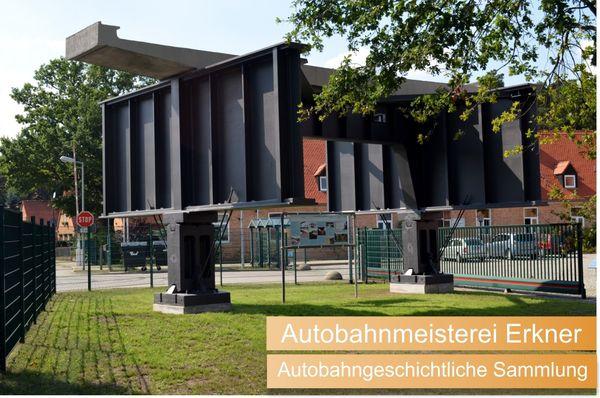 Autobahngeschichtliche Sammlung in der Autobahnmeisterei Erkner - Denkmal der Rüdersdorfer Brücken, Foto: R. Arndt
