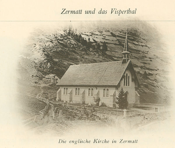 The English Church: a subject for Zermatt's postcards, even in the 19th century.